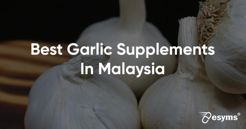 best garlic supplements in malaysia