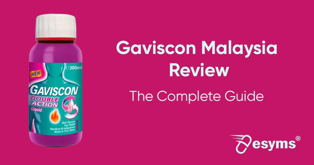 gaviscon malaysia review