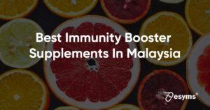 best immune boosters in malaysia